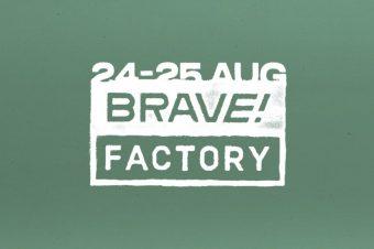Brave! Factory Festival 2019: Киев 24–25 августа