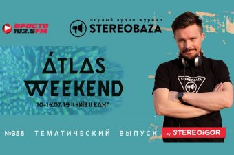 STEREOBAZA#358 Atlas Weekend 2019