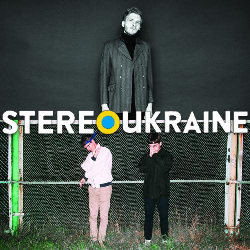 StereoUkraine [#028] Postman # Зе Джозерз