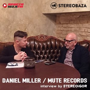 Дэниел Миллер, Mute Records: «Моя самая глубокая креативная связь — с Depeche Mode»