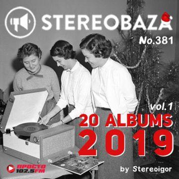 "STEREOBAZA#381 ""20 альбомов 2019"", часть 1"