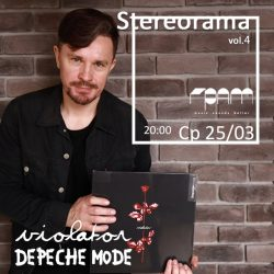 "Ср, 25 марта: ""Stereorama"" vol.4 со Stereoigor — Depeche Mode ""Violator"" @GRAM Bar"