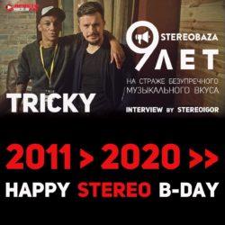 Аудио журналу STEREOBAZA – 9 лет. Стереогость: TRICKY.