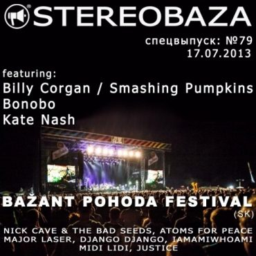 Stereobaza на Bažant Pohoda Festival 2013 (SK)