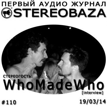 STEREOBAZA #110: Интервью с WhoMadeWho