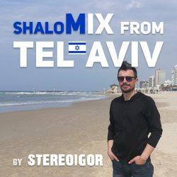 ShaloMix: Stereoigor из Тель-Авива