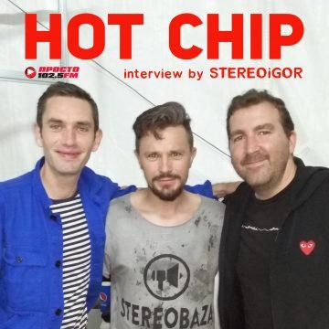 HOT CHIP: эксклюзивное интервью в STEREOBAZA №350